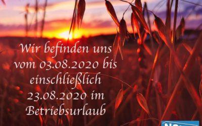 Betriebsurlaub vom 03.08.2020 bis 23.08.2020