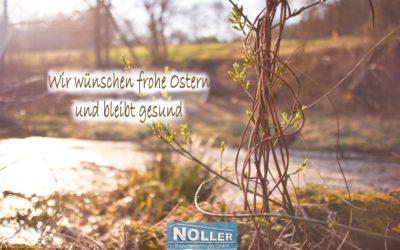 Die Firma Noller wünscht frohe Ostern und bleibt gesund!